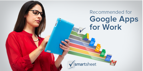 "Smartsheet Named by Google as One of the First Solutions ""Recommended for Google Apps for Work"""