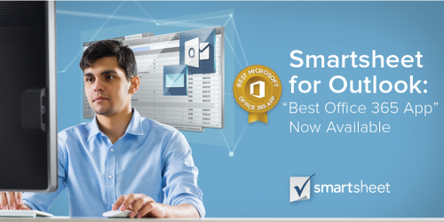 "Smartsheet for Outlook: ""Best Office 365 App"" Now Available"