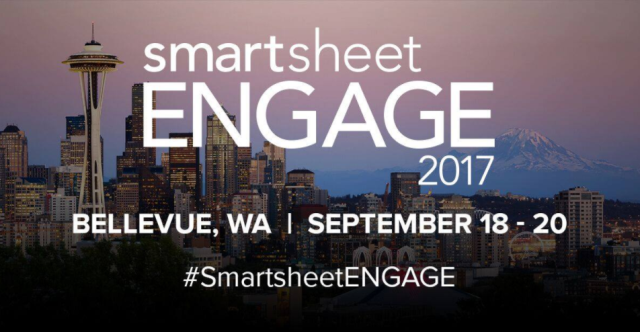 Smartsheet ENGAGE 2017  - Bellevue, WA - September 18-20